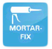 MORTAR-FIX